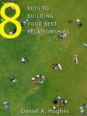 cover image of 8 Keys to Building Your Best Relationships