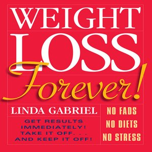 cover image of Weight Loss Forever!