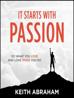 cover image of It Starts With Passion