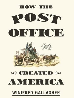 cover image of How the Post Office Created America