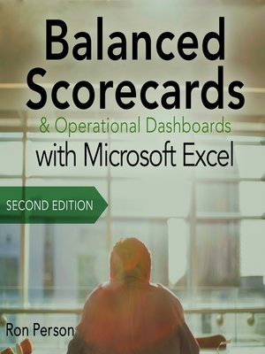 cover image of Balanced Scorecards and Operational Dashboards with Microsoft Excel