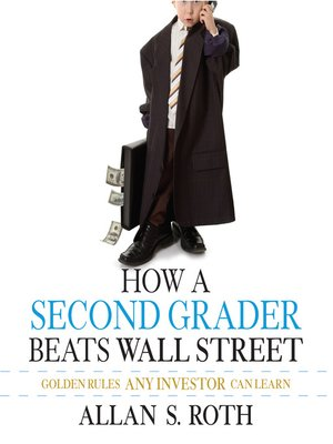 cover image of How a Second Grader Beats Wall Street