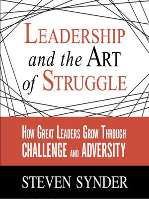 cover image of Leadership and the Art of Struggle