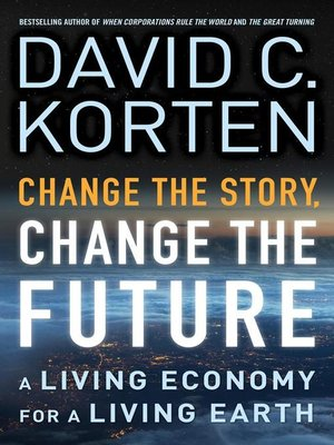 cover image of Change the Story, Change the Future