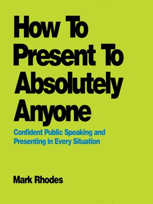 cover image of How to Present to Absolutely Anyone