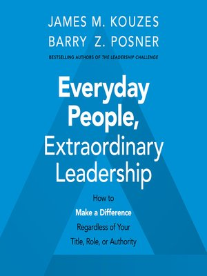 cover image of Everyday People, Extraordinary Leadership