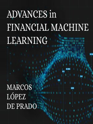 cover image of Advances in Financial Machine Learning