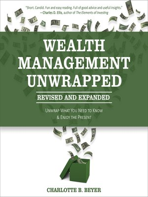 cover image of Wealth Management Unwrapped, Revised and Expanded
