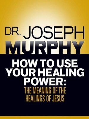cover image of How to Use Your Healing Power