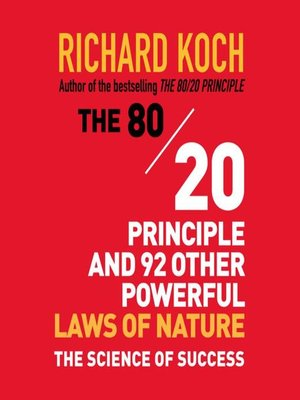 cover image of The 80/20 Principle and 92 Other Powerful Laws Nature