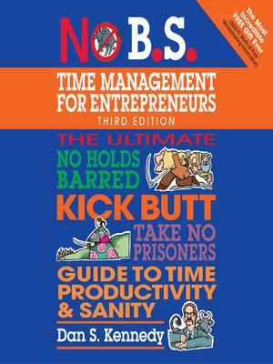 cover image of No B.S. Time Management for Entrepreneurs