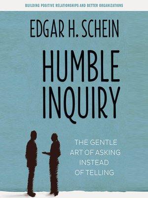 Edgar h schein overdrive rakuten overdrive ebooks audiobooks cover image of humble inquiry fandeluxe Images
