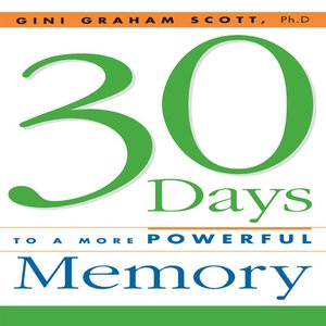 cover image of 30 Days to a More Powerful Memory