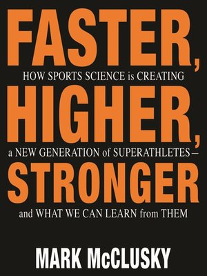 cover image of Faster, Higher, Stronger