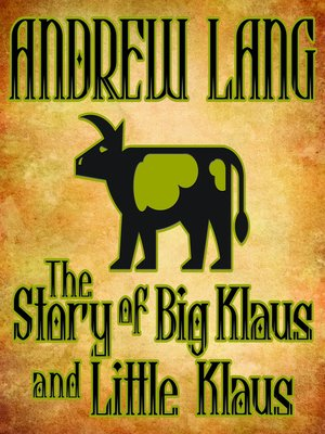 cover image of The Story of Big Klaus and Little Klaus