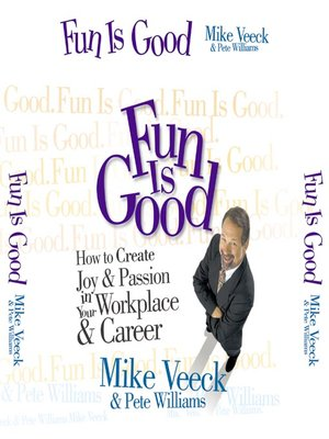 cover image of Fun Is Good
