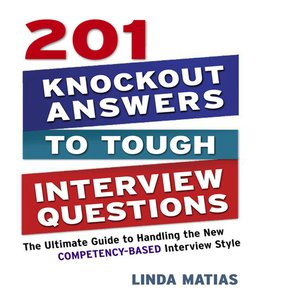 cover image of 201 Knockout Answers to Tough Interview Questions