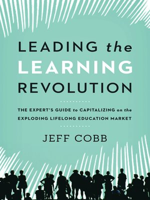 cover image of Leading the Learning Revolution