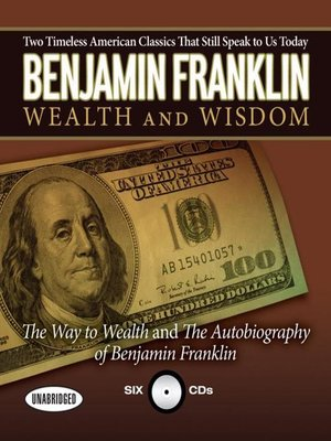 cover image of Benjamin Franklin Wealth and Wisdom