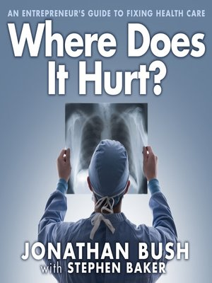 cover image of Where Does It Hurt?