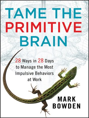cover image of Tame the Primitive Brain