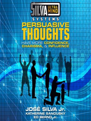 cover image of Silva Ultramind Systems Persuasive Thoughts