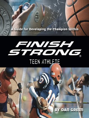 cover image of Finish Strong Teen Athlete