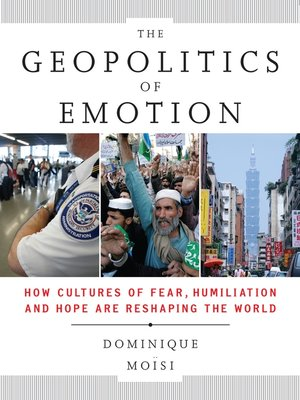 cover image of The Geopolitics Emotion