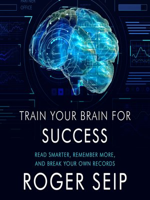 cover image of Train Your Brain For Success