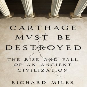 cover image of Carthage Must Be Destroyed
