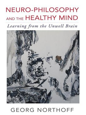 cover image of Neuro-Philosophy and the Healthy Mind