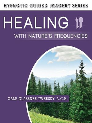 cover image of Healing with Nature's Frequencies
