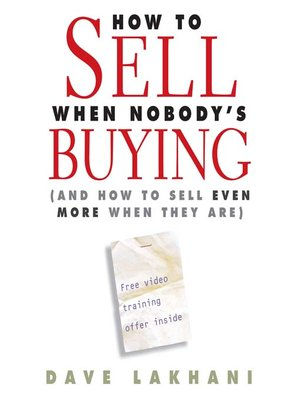 cover image of How to Sell When Nobody's Buying