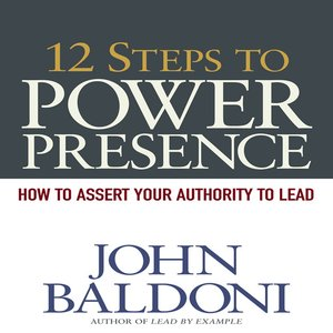 cover image of 12 Steps to Power Presence
