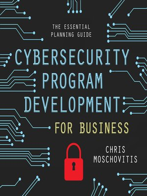 cover image of Cybersecurity Program Development for Business