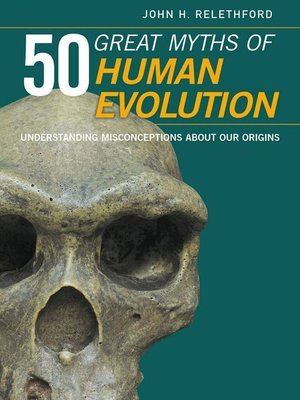 cover image of 50 Great Myths of Human Evolution