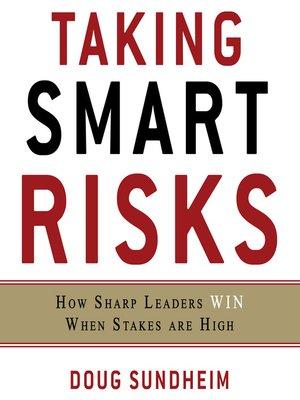 cover image of Taking Smart Risks