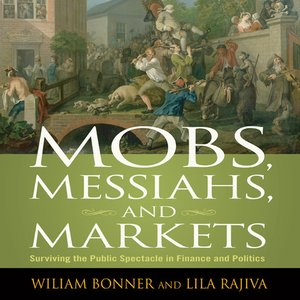 cover image of Mobs, Messiahs, and Markets