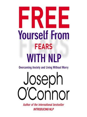 cover image of Free Yourself From Fears with NLP