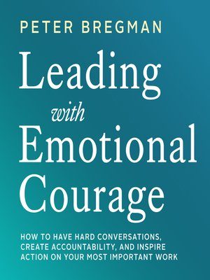 cover image of Leading With Emotional Courage