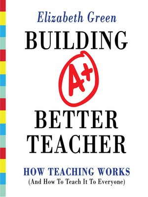 cover image of Building a Better Teacher