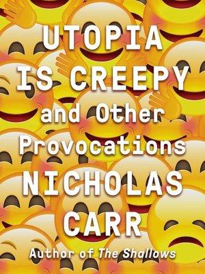 cover image of Utopia Is Creepy