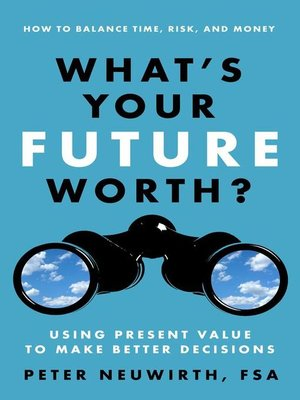 cover image of What's Your Future Worth?