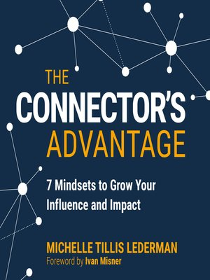 cover image of The Connector's Advantage