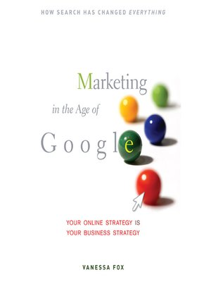 cover image of Marketing in the Age of Google