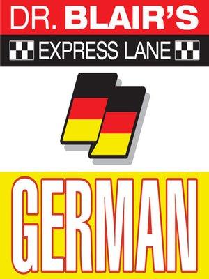 cover image of Dr. Blair's Express Lane: German