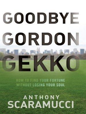 cover image of Goodbye Gordon Gekko