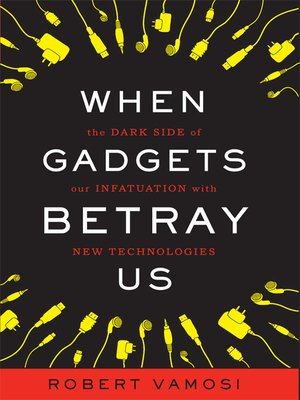 cover image of When Gadgets Betray Us
