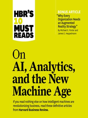 cover image of HBR's 10 Must Reads on AI, Analytics, and the New Machine Age