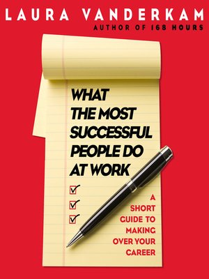 cover image of What the Most Successful People Do at Work